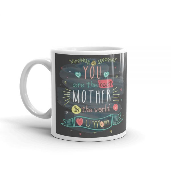 you are the best mother in the world